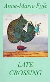 front cover of Late Crossing